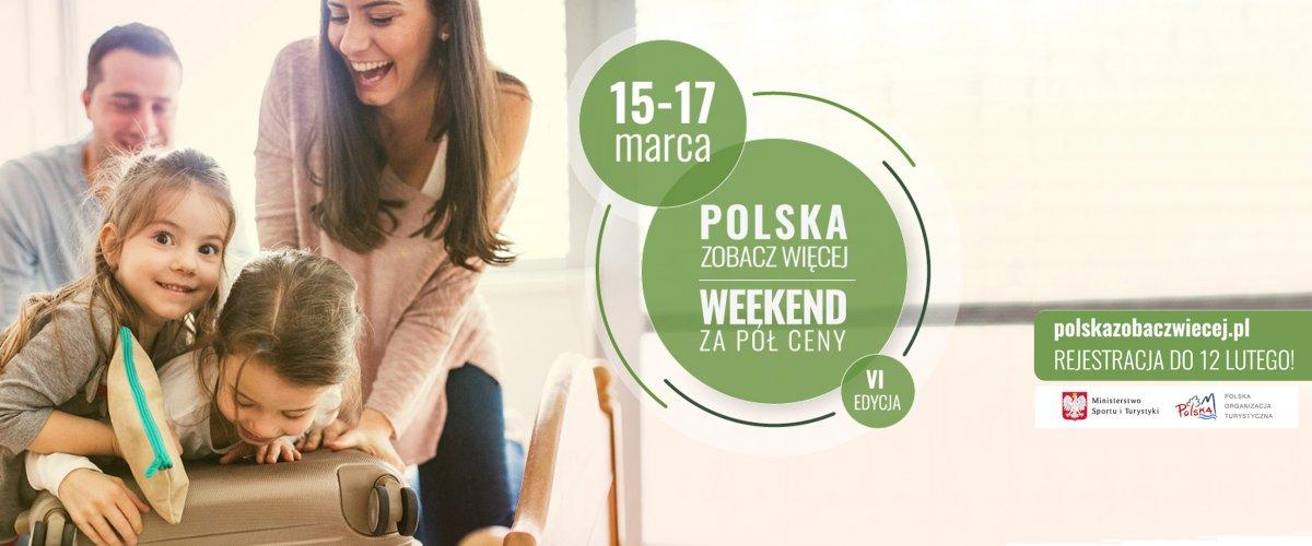 """93ff5bb4ca Grafika dot. akcji  """"POLSKA ZOBACZ WIĘCEJ – WEEKEND ZA PÓŁ CENY"""" 15"""
